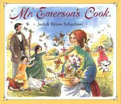 Mr. Emerson's Cook by Judy Schachner