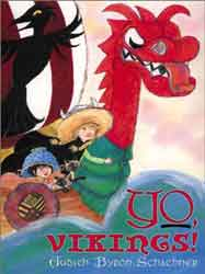 Yo, Vikings! by Judy Schachner