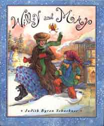 Willy and May: A Christmas story by Judy Schachner